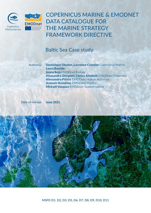The Joint Copernicus Marine and EMODnet data catalogue for the Marine Strategy Framework Directive (MSFD), has been released in June 2021.